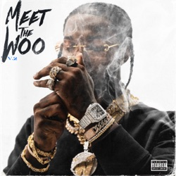 Meet the Woo 2 (Deluxe) by Pop Smoke album songs, credits