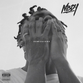 Admissions by NBDY song lyrics, reviews, ratings, credits
