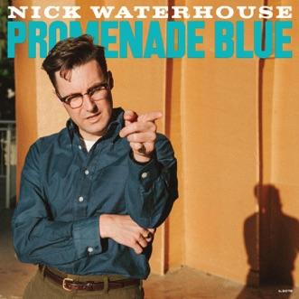 Promenade Blue by Nick Waterhouse album reviews, ratings, credits