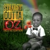 Straight Outta Oz (Deluxe Edition) album lyrics, reviews, download