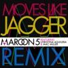Moves Like Jagger (feat. Christina Aguilera & Mac Miller) [Remix] - Single album lyrics, reviews, download