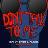 Don't Talk To Me (Fresh Mode Remix) [feat. Riton & FAANGS] - Single album lyrics, reviews, download