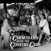 Chemtrails Over the Country Club album lyrics
