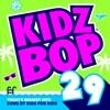 Kidz Bop 29 album lyrics, reviews, download