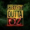 Straight Outta Oz album lyrics, reviews, download