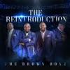 The ReIntroduction - EP by The Brown Boyz album lyrics