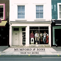 Sigh No More by Mumford & Sons album reviews, download