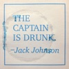 The Captain Is Drunk by Jack Johnson song lyrics