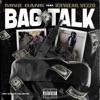 Bag Talk (feat. Icewear Vezzo) - Single album lyrics, reviews, download