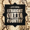 Straight Outta The Country album lyrics