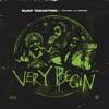 Very Begin (feat. Future & Lil Wookie) - Single album lyrics, reviews, download