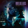 Move Like a Boss (feat. Young M.A) - Single album lyrics, reviews, download