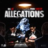 Allegations (feat. Pooh Shiesty) - Single album lyrics, reviews, download