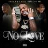 No Love (feat. Mo3) - Single album lyrics, reviews, download