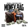 Money Bag (feat. Philthy Rich & P Reed) - Single album lyrics, reviews, download