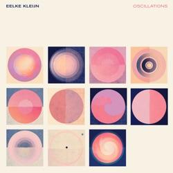 Oscillations by Eelke Kleijn album comments, play