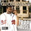 Trap House album lyrics, reviews, download