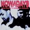 Nowadays (feat. G Herbo & Raekwon) - Single album lyrics, reviews, download