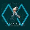 Awaken: The Surrounded Experience (Live) by Michael W. Smith album lyrics