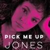 Pick Me Up Jones - EP album lyrics, reviews, download