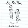 Big, Big Plans by Chris Lane song lyrics