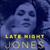 Late Night Jones album lyrics, reviews, download