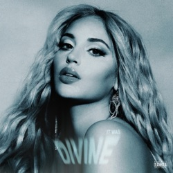 It Was Divine by Alina Baraz album songs, reviews, credits