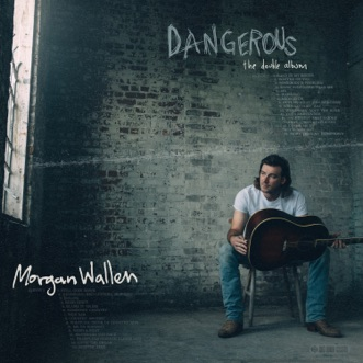 Dangerous: The Double Album by Morgan Wallen album reviews, ratings, credits