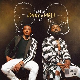 Jonny x Mali: Live in LA (Stereo) - EP by Jonathan McReynolds & Mali Music album reviews, ratings, credits