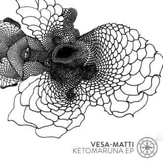 Ketomaruna - Single by Vesa-Matti album reviews, ratings, credits