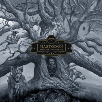 Hushed and Grim by Mastodon album reviews, ratings, credits