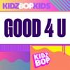 Good 4 U - Single album lyrics, reviews, download