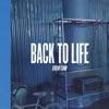Back To Life - EP album lyrics, reviews, download