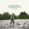 All Things Must Pass (50th Anniversary) album lyrics