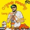 Organic Pimping (feat. Dreebo) - Single album lyrics, reviews, download