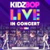 KIDZ BOP Live In Concert album lyrics, reviews, download