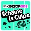 Échame la Culpa - Single album lyrics, reviews, download