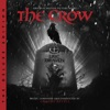 The Crow (Original Motion Picture Score / Deluxe Edition) album lyrics