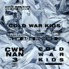 New Age Norms 3 by Cold War Kids album lyrics