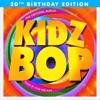KIDZ BOP 1 (20th Birthday Edition) album lyrics, reviews, download