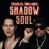 Shadow Soul (feat. Tory Lanez) - Single album lyrics, reviews, download