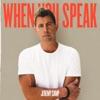 When You Speak album lyrics, reviews, download