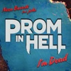 """I'm Dead (feat. jxdn) [From the Podcast """"Prom In Hell""""] - Single album lyrics, reviews, download"""