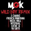 Wild Boy (Remix) [feat. 2 Chainz, French Montana, Meek Mill, Mystikal, Steve-O & Yo Gotti] - Single album lyrics, reviews, download