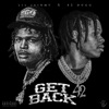 Get Back (feat. 42 Dugg) - Single album lyrics, reviews, download