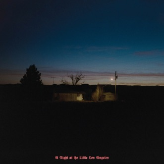 A Night At the Little Los Angeles (Sundowner 4-Track Demos) by Kevin Morby album reviews, ratings, credits