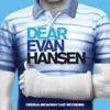 Dear Evan Hansen (Original Broadway Cast Recording) album lyrics, reviews, download