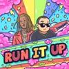 Run It Up (feat. Young Thug) - Single album lyrics, reviews, download