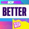 Better - Single album lyrics, reviews, download