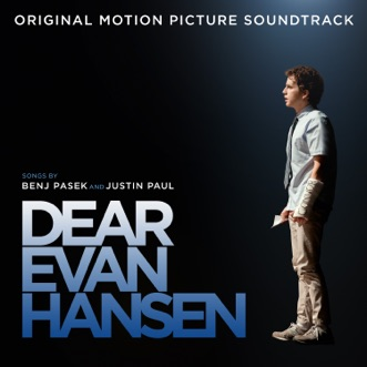 Dear Evan Hansen (Original Motion Picture Soundtrack) by Ben Platt, SZA, Sam Smith & Benj Pasek & Justin Paul album reviews, ratings, credits